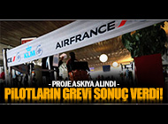 AIR FRANCE PİLOTLARININ GREVİ SES GETİRDİ