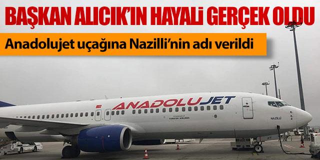Anadolujet uçağına Nazilli ismi verildi
