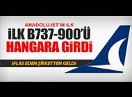 ANADOLUJET İLK B737-900'ÜNÜ GETİRDİ