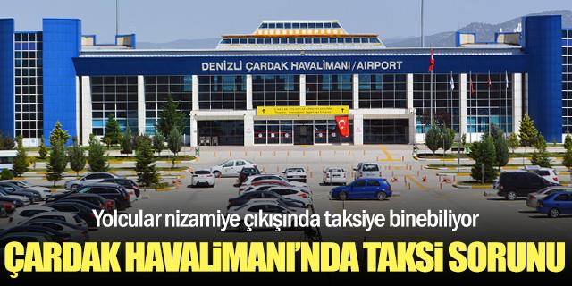 Denizli Havalimanı'nda taksi sorunu