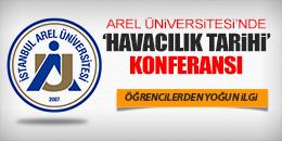 AREL ÜNİVERSİTESİ'NDE HAVACILIK TARİHİ ANLATILDI