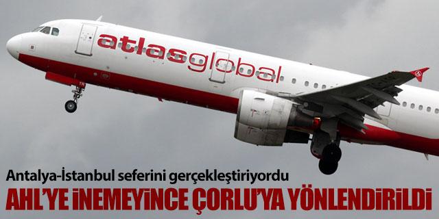 Antalya-İstanbul uçağı Çorlu'ya indi