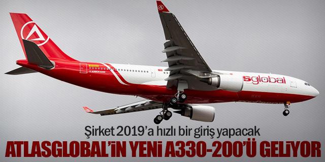 AtlasGlobal'in yeni A330-200'ü geliyor