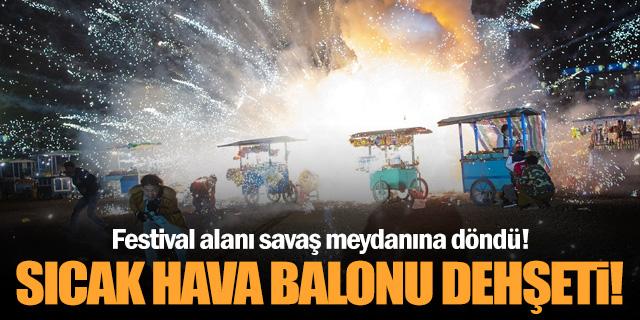 Sıcak hava balonu ortalığı savaş alanına çevirdi!