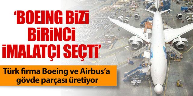 'Boeing bizi birinci imalatçı seçti'