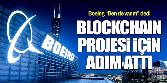 Boeing Blockchain teknolojisi için adım attı