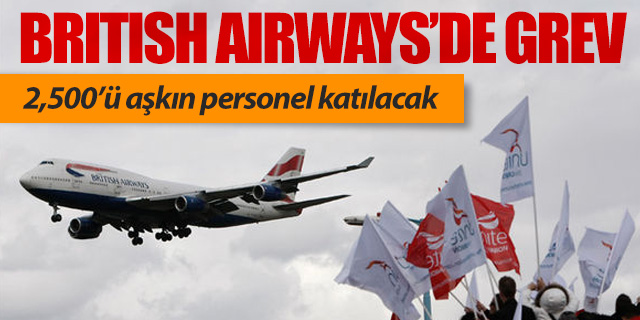 British Airways'de 6 günlük grev