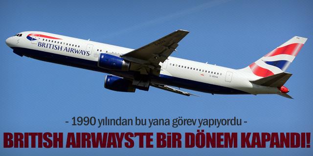 British Airways'te bir dönem kapandı!