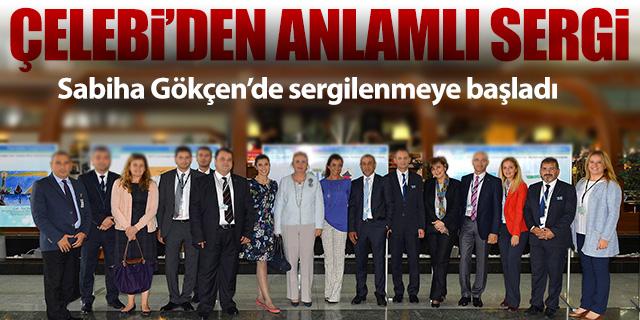 ÇELEBİ'DEN ANLAMLI SERGİ