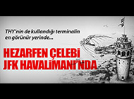 HEZARFEN ÇELEBİ JFK HAVALİMANI'NDA!