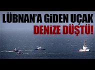 RUM KESİMİ'NDEN KALKAN UÇAK DÜŞTÜ!