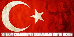 Cumhuriyetimizin 94. Yıl Dönümünü Coşkuyla Kutluyoruz!