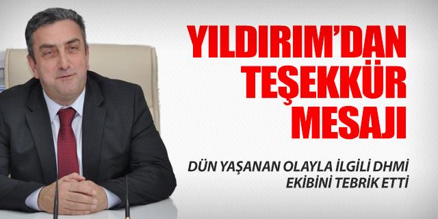 YILDIRIM'DAN DHMİ EKİBİNE TEBRİK