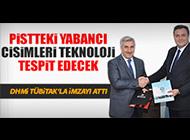 DHMİ'DEN 'YABANCI CİSİM' ANLAŞMASI