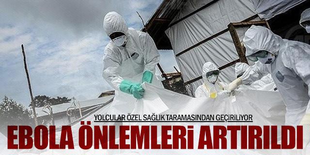 HAVALİMANINDA EBOLA ÖNLEMLERİ ARTIRILDI