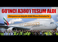 EMIRATES 60'INCI A380'İNİ TESLİM ALDI