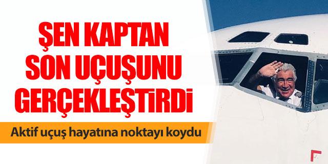 Kemal Şen kaptan aktif uçuş hayatını noktaladı