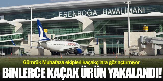 Havalimanında binlerce kaçak malzeme yakalandı!