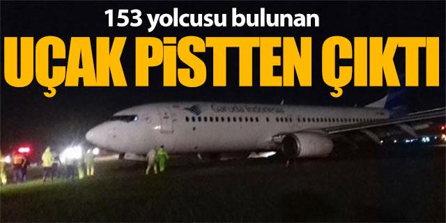 153 yolculu uçak pistten çıktı
