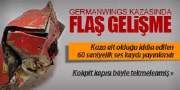 GERMANWINGS KAZASINDA FLAŞ GELİŞME; SES KAYDI YAYINLANDI