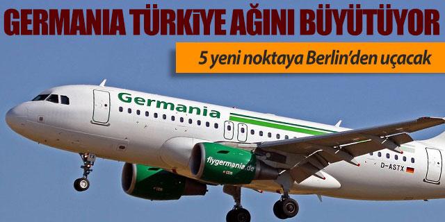 Germania Türkiye'de 5 yeni noktaya uçacak