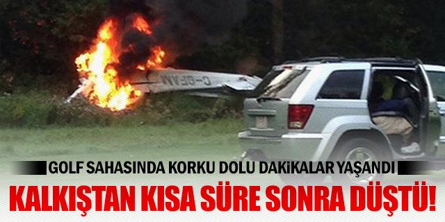 GOLF SAHASINA UÇAK DÜŞTÜ!