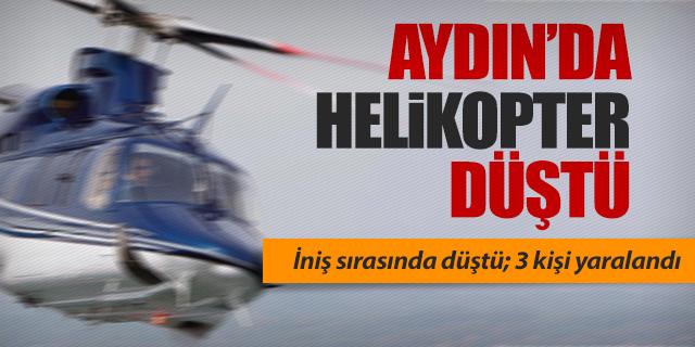 AYDIN'DA HELİKOPTER DÜŞTÜ