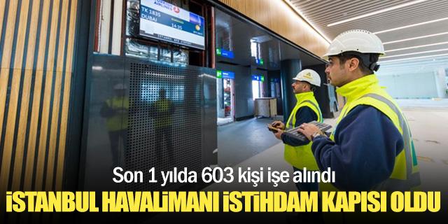 İstanbul Havalimanı istihdam kapısı oldu