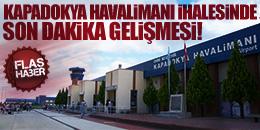 KAPADOKYA HAVALİMANI İHALESİ İPTAL EDİLDİ!