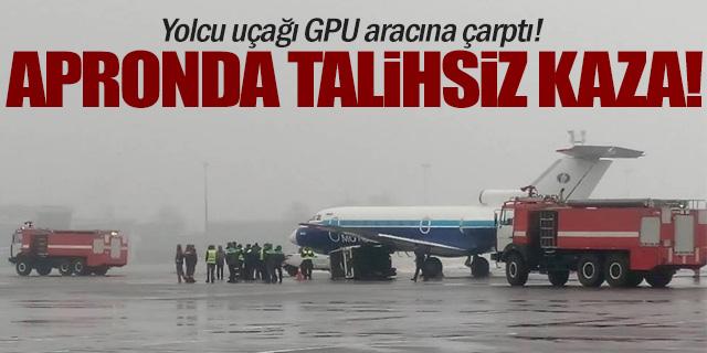 Yolcu uçağı GPU aracına çarptı!