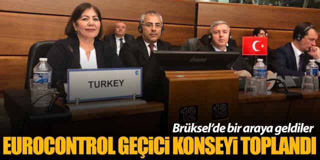 EUROCONTROL Geçici Konseyi Brüksel'de bir araya geldi