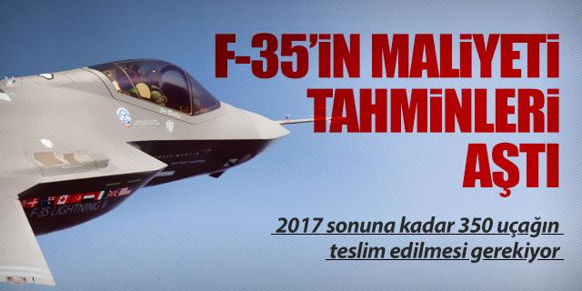 F-35 TAHMİNLERİ TUTMADI