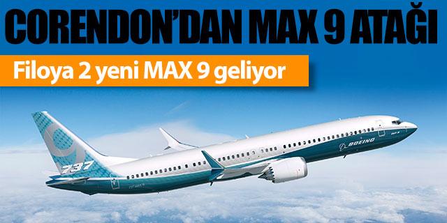 Corendon'a 2 yeni MAX 9 geliyor