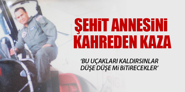 ŞEHİT ANNESİNİ KAHREDEN KAZA