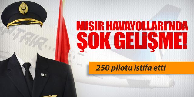 MISIR HAVAYOLLARI PİLOTLARINDAN TOPLU İSTİFA