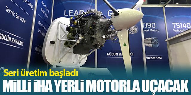 Milli İHA'ya yerli motor