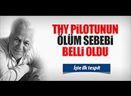 OTOPSİ SONUCU BELLİ OLDU