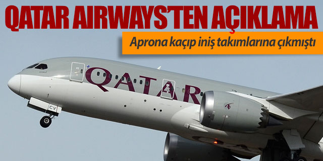 Qatar Airways'ten açıklama