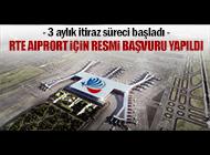 RTE AIRPORT İÇİN MARKA BAŞVURUSU YAPILDI
