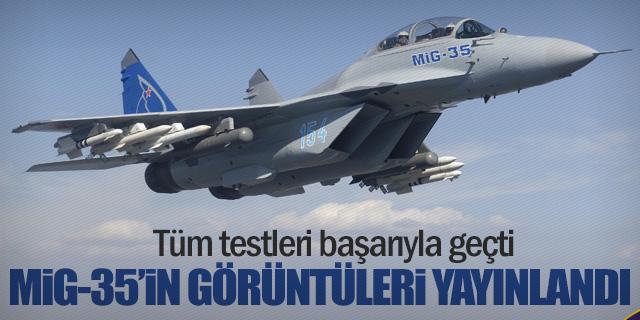 Rusya MiG-35'in test görüntülerini yayınladı