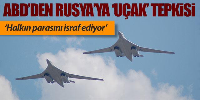 ABD'den Rusya'ya uçak tepkisi