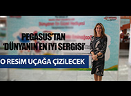 PEGASUS'UN SERGİSİ SABİHA GÖKÇEN'DE AÇILDI