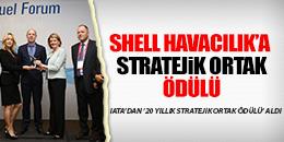 SHELL HAVACILIK'A IATA'DAN 'STRATEJİK ORTAK ÖDÜLÜ'