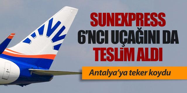 SunExpress Boeing'den 6'ncı uçağını da teslim aldı