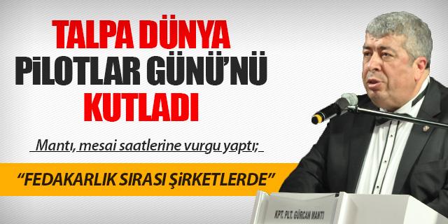 """GÜRCAN MANTI: """"FEDAKARLIK SIRASI ŞİRKETLERDE"""""""