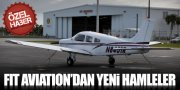 FIT AVIATION FİLOSUNU GENİŞLETTİ