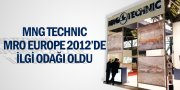 MNG TECHNIC MRO EUROPE 2012'DE