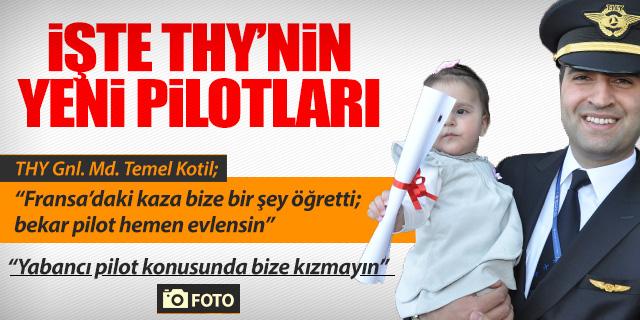 TEMEL KOTİL; 'YERLİ PİLOTA KASTIMIZ YOK'