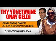 THY'DE GENEL KURUL ÖNCESİ ÖNEMLİ GELİŞME