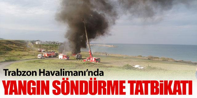 Trabzon Havalimanı'nda yangın söndürme tatbikatı